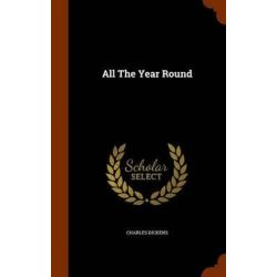 All the Year Round by Charles Dickens, 9781345287394.