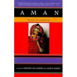 Aman, The Story of a Somali Girl by Virginia Lee Barnes, 9780679762096.