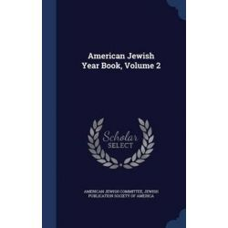 American Jewish Year Book, Volume 2 by American Jewish Committee, 9781297929144.