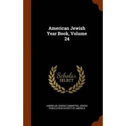 American Jewish Year Book, Volume 24 by American Jewish Committee, 9781345837926.