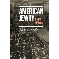 American Jewry, A New History by Eli Lederhendler, 9780521196086.
