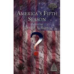 America's Fifth Season by Janice S. Ross, 9781438908823. Historyczne
