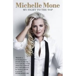 Michelle Mone - My Fight to the Top by Michelle Mone, 9781905825998. Historyczne
