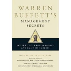 Warren Buffett's Management Secrets, Proven Tools for Personal and Business Success by Mary Buffett, 9781849833233. Historyczne