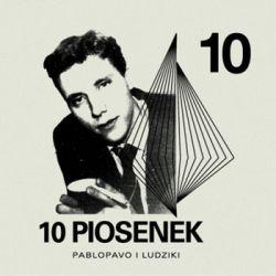 10 piosenek - Pablopavo & Ludziki Pozostałe