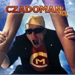 Czadomania - Czadoman