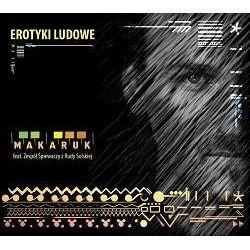 Erotyki ludowe - Makaruk