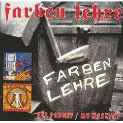 Bez pokory / My maszyny - Farben Lehre