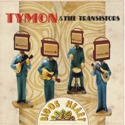 Bigos Heart - Tymon & The Transistors