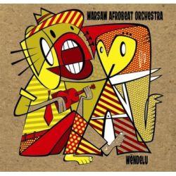 Wendelu - Warsaw Afrobeat Orchestra