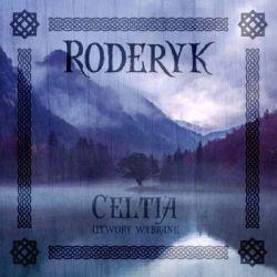Celtia utwory wybrane - Roderyk