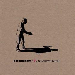 Nowotworzenie - Gribojedow