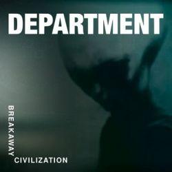 Breakaway Civilization - DEPARTMENT