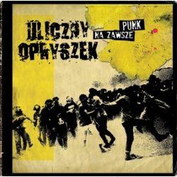 Na zawsze punk - Uliczny Opryszek