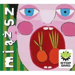 Stop GMO - Miąższ
