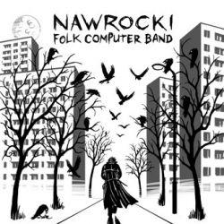 Folk Computer Band - Nawrocki Folk Computer Band