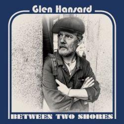 Between Two Shores - Hansard Glen
