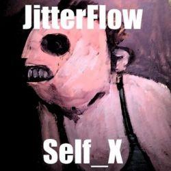 Self_X - JITTERFLOW Muzyka i Instrumenty