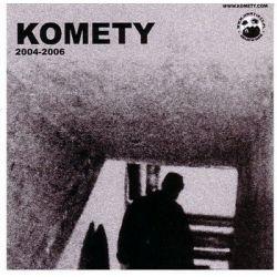 2004-2006 - Komety Biografie, wspomnienia
