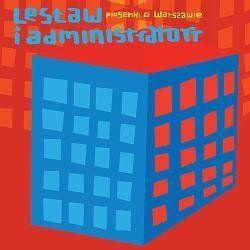 Piosenki o Warszawie - Lesław i Administratorr Muzyka i Instrumenty
