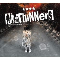 Mamo powiedz mi - The Thinners Muzyka i Instrumenty