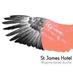 Wojenny Taniec Ducha - St. James Hotel
