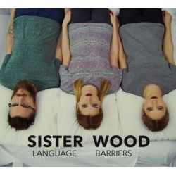 Language Barriers - Sister Wood Muzyka i Instrumenty