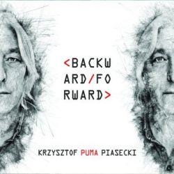 """Backward Forward - Krzysztof """"Puma"""" Piasecki Muzyka i Instrumenty"""