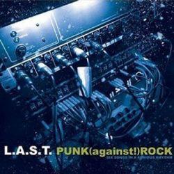 Punk (Against!) Rock - L.A.S.T. Muzyka i Instrumenty