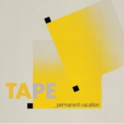 Permanent Vacation - Tape Muzyka i Instrumenty