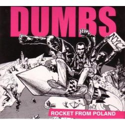 Rocket From Poland - Dumbs