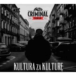 Kultura za kulturę - Criminal Tango Muzyka i Instrumenty