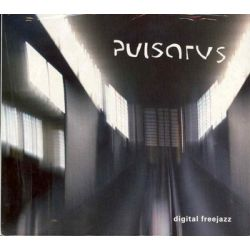 Digital freejazz - Pulsarus Muzyka i Instrumenty