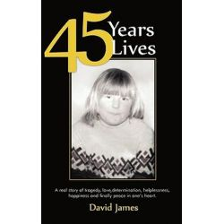 45 Years 45 Lives by David James | 9781449031114 | Booktopia Biografie, wspomnienia
