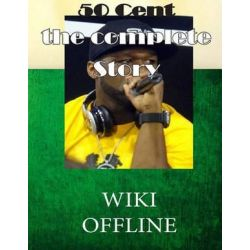 50 Cent, The Complete Guide by Wiki Offline | 9781508481263 | Booktopia