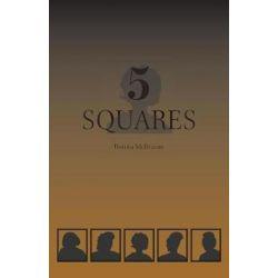 5 Squares by Bonita McIlvaine | 9781460228760 | Booktopia