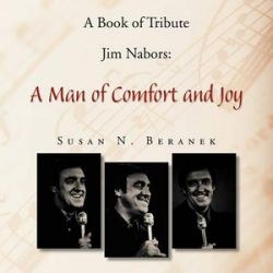 A Book of Tribute Jim Nabors, A Man of Comfort and Joy by Susan N Beranek | 9781456868185 | Booktopia Pozostałe