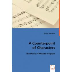 A Counterpoint of Characters by Jeffrey Boeckman | 9783836482431 | Booktopia Pozostałe