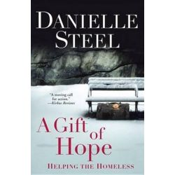 A Gift of Hope, Helping the Homeless by Danielle Steel | 9780345532060 | Booktopia Biografie, wspomnienia