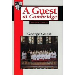 A Guest at Cambridge by George Guest | 9781557250384 | Booktopia Biografie, wspomnienia