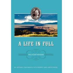 A Life in Full by Arthur J Bachrach   9780983871279   Booktopia Biografie, wspomnienia