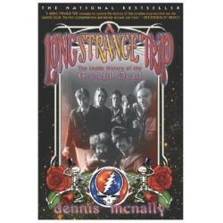 A Long Strange Trip, The Inside History of the Grateful Dead by Dennis McNally | 9780767911863 | Booktopia Pozostałe