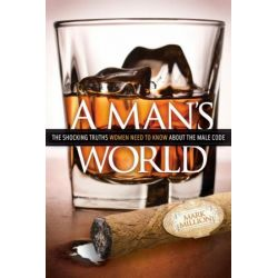 A Man's World by Mark Million | 9781614481645 | Booktopia