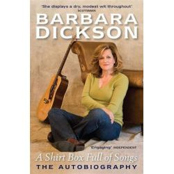A Shirt Box Full of Songs by Barbara Dickson | 9780755318667 | Booktopia