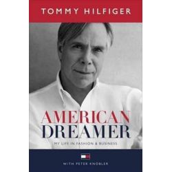 American Dreamer by Tommy Hilfiger | 9781101886212 | Booktopia