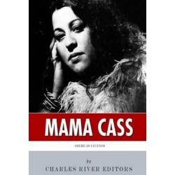 American Legends, The Life of Mama Cass Elliot by Charles River Editors | 9781508734987 | Booktopia Biografie, wspomnienia