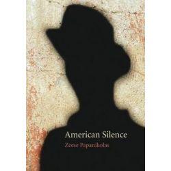 American Silence by Zeese Papanikolas | 9780803237568 | Booktopia Pozostałe