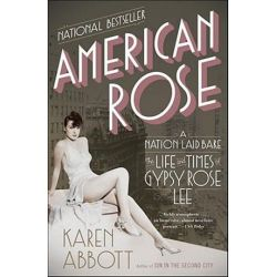 American Rose by Karen Abbott | 9780812978513 | Booktopia Biografie, wspomnienia