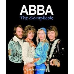 ABBA, The Scrapbook by Jean-Marie Potiez | 9780859654661 | Booktopia