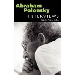 Abraham Polonsky, Interviews by Andrew Dickos | 9781617036606 | Booktopia Biografie, wspomnienia